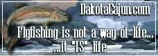 ND Fishing - Dakota Cajun